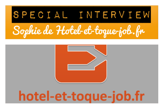 Emploi restauration interview de sophie de hotel et toque for Restauration emploi